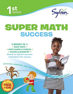 First Grade Super Math Success By Sylvan Learning (COR)