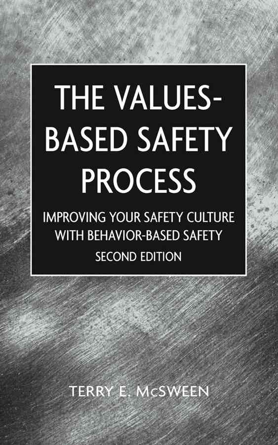 Value-Based Safety Process By McSween, Terry E.