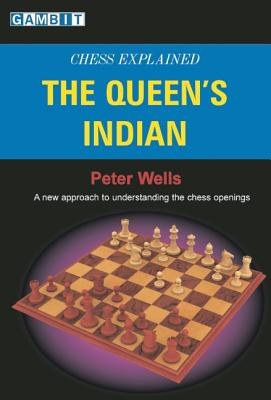 Chess Explained By Wells, Peter